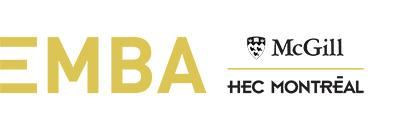 EMBA McGill – HEC Montréal : un MBA pour gestionnaires expérimentés